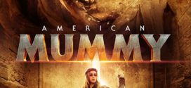 [18+] American Mummy (2018) Hindi Dubbed Hot Movie 720p BluRay 700MB x264