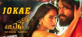 Jokae Video Song – KGF (2019) Ft. Yash & Tamannaah HD