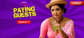 18+ Paying Guests 2019 Hindi Dubbed Complete Web Series Season-01 720p Web-DL HoiChoi Originals