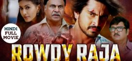 Rowdy Raja 2019 Hindi Dubbed Full Movie HDRip 700MB Download