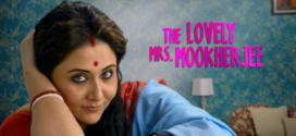 The Lovely Mrs. Mookherjee (2019) Bengali Movie 720p WEB-DL 500MB x264