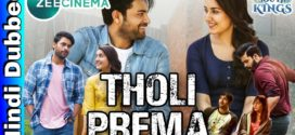 Tholi Prema 2019 Hindi Dubbed Movie 720p HDRip 700MB x264 ESubs