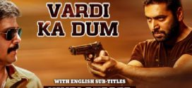 Vardi Ka Dum (Adanga Maru) 2019 Hindi Dubbed Movie 720p HDRip 700MB Download