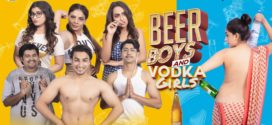 18+ Beer Boys Vodka Girls (2019) Hindi Full Hot Movie 720p HDRip 700MB MKV Download