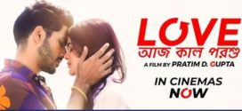 Love Aaj Kal Porshu (2020) Bengali Movie 720p HDRip ESub 800MB x264 AAC