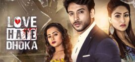 Love Hate Dhoka 2020 Bengali Movie 720p HDRip 1GB MKV *Bongo ORG*