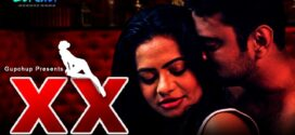 18+ XX (2020) Hindi S01E01 Gupchup Hot Web Series 720p HDRip 200MB MKV