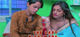 The Last Nightmare 2020 Nuefliks Original Hindi Short Film 720p HDRip 700MB x264 AAC