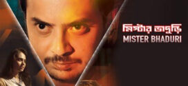 Mister Bhaduri 2021 Bengali Movie 720p HDRip 600MB x264 AAC