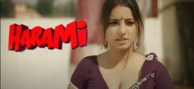 18+ Harami Chapter 1 2021 Hindi Full Hot Movie 720p HDRip 600MB x264 AAC